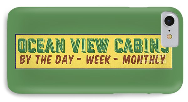 Ocean View Cabins Vintage Sign IPhone Case by Edward Fielding