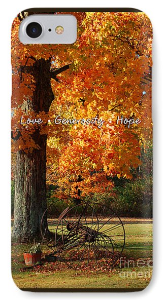 IPhone Case featuring the photograph October Day Love Generosity Hope by Diane E Berry