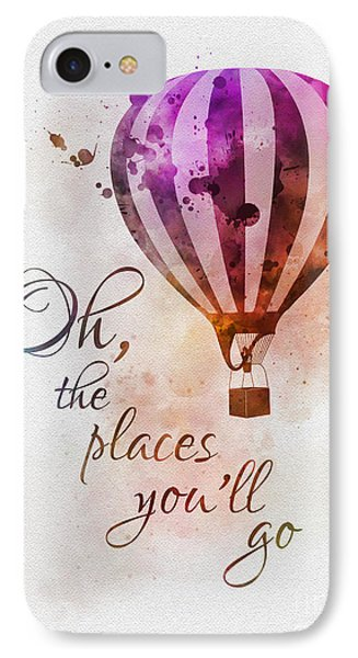 Oh The Places You'll Go IPhone Case by Rebecca Jenkins