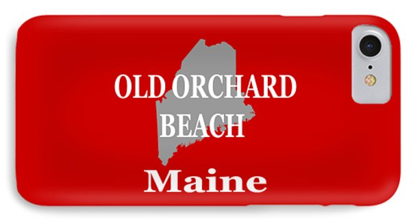 IPhone Case featuring the photograph Old Orchard Beach Maine State City And Town Pride  by Keith Webber Jr
