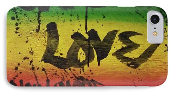 iPhone 7 Case - One Love, Now More Than Ever By by Eyeon Energetic