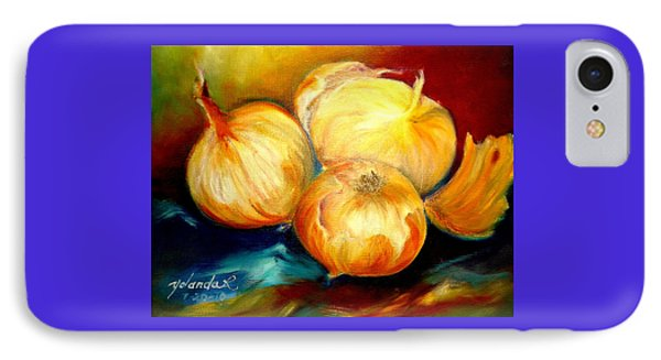 IPhone Case featuring the painting Onions by Yolanda Rodriguez