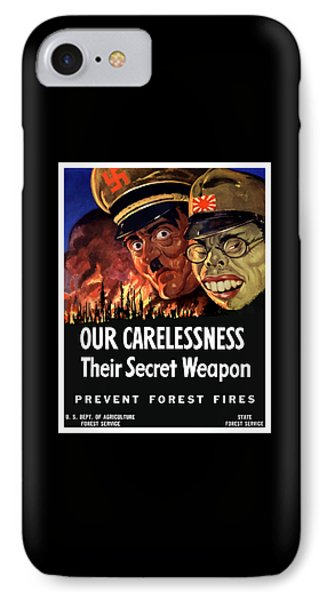 Our Carelessness - Their Secret Weapon Phone Case by War Is Hell Store