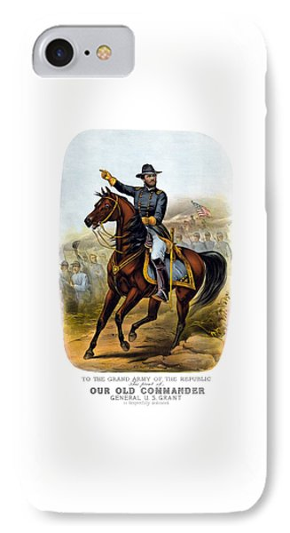 Our Old Commander - General Grant IPhone Case by War Is Hell Store