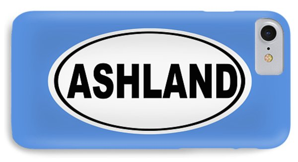 IPhone Case featuring the photograph Oval Ashland Oregon Or Ohio Home Pride by Keith Webber Jr