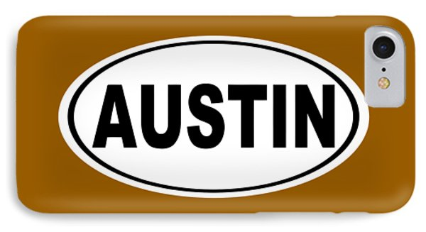 IPhone Case featuring the photograph Oval Austin Texas Home Pride by Keith Webber Jr