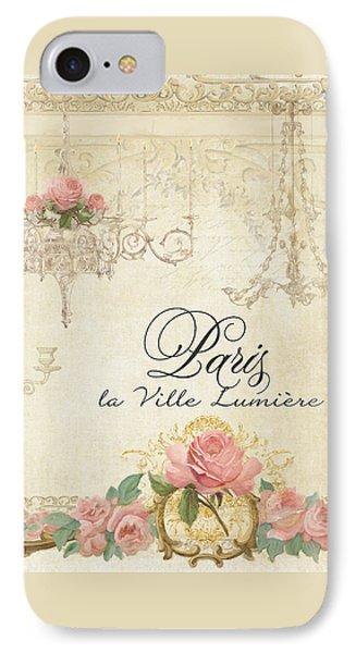 Parchment Paris - City Of Light Chandelier Candelabra Chalk Roses IPhone Case by Audrey Jeanne Roberts