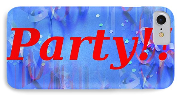 Party IPhone Case by Tim Allen