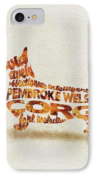 Pembroke Welsh Corgi Watercolor Painting / Typographic Art IPhone Case