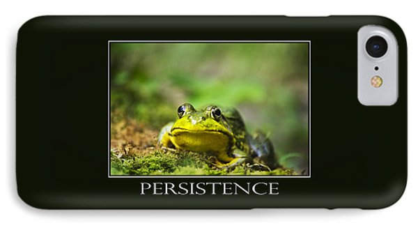 Persistence Inspirational Motivational Poster Art Phone Case by Christina Rollo