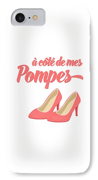 Pink High Heels French Saying IPhone Case by Antique Images