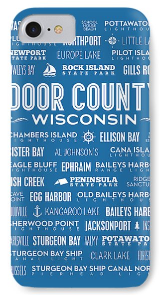 Places Of Door County On Blue IPhone 7 Case by Christopher Arndt
