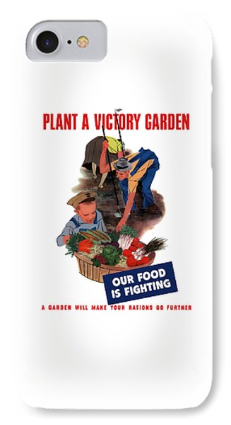 Plant A Victory Garden  Phone Case by War Is Hell Store