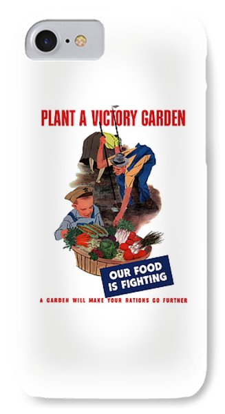 Plant A Victory Garden  IPhone Case