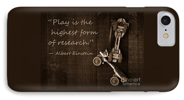Play Is The Highest Form Of Research. Albert Einstein  IPhone Case by Edward Fielding