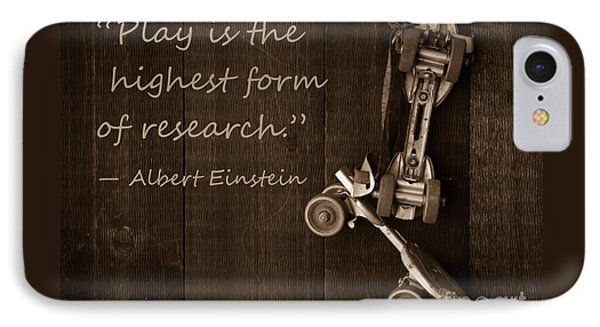 Play Is The Highest Form Of Research. Albert Einstein  Phone Case by Edward Fielding