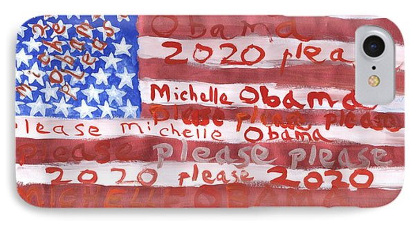 Please Michelle Obama Please 2020  IPhone Case by Sushila Burgess
