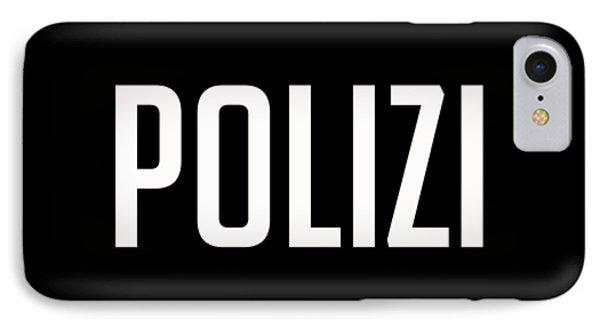 Polizi Tee IPhone Case by Edward Fielding