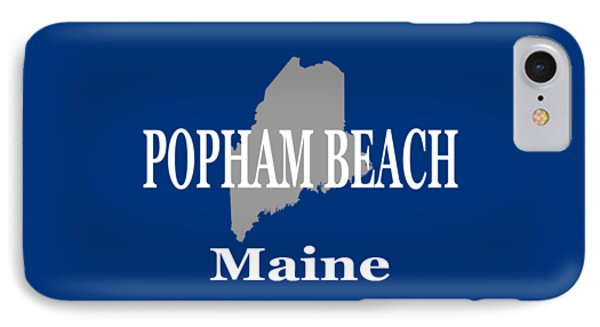 IPhone Case featuring the photograph Popham Beach Maine State City And Town Pride  by Keith Webber Jr