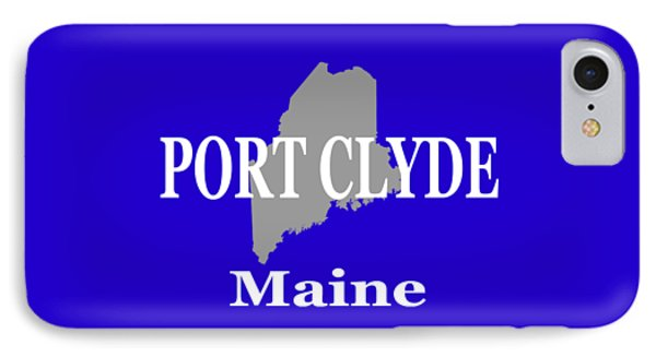 IPhone Case featuring the photograph Port Clyde Maine State City And Town Pride  by Keith Webber Jr
