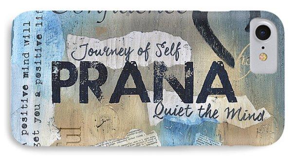 Prana IPhone Case by Debbie DeWitt