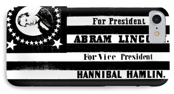 Presidential Campaign Flag Of Abraham Lincoln For President And Hannibal Hamlin For Vice President,  IPhone Case by American School