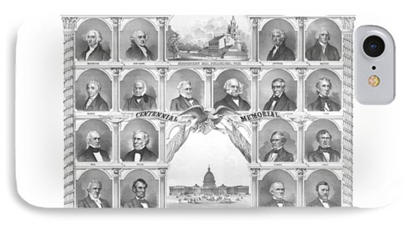 Presidents Of The United States 1776-1876 IPhone 7 Case by War Is Hell Store