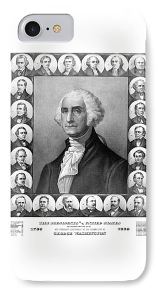 Presidents Of The United States 1789-1889 IPhone 7 Case by War Is Hell Store