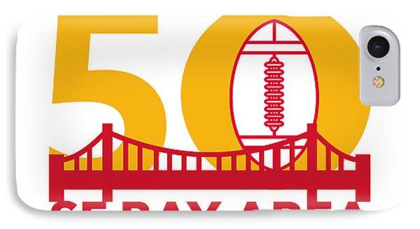 Pro Football Championship 50 Sf Bay Area IPhone Case by Aloysius Patrimonio