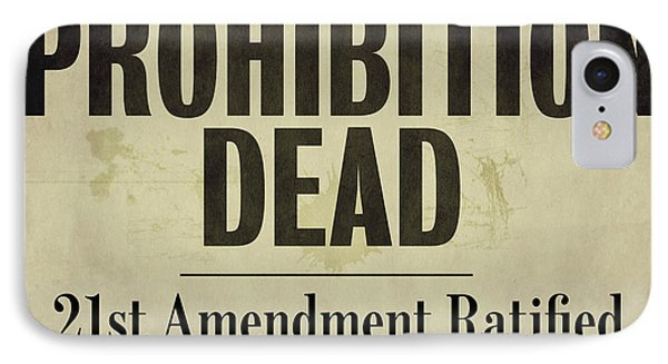 Prohibition Dead Newspaper IPhone Case by Mindy Sommers