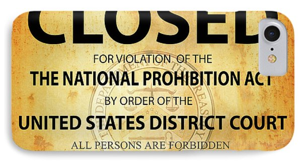 Prohibition Establishment Closed Sign IPhone Case