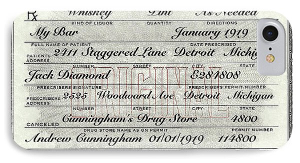 IPhone 7 Case featuring the photograph Prohibition Prescription Certificate My Bar, by David Patterson
