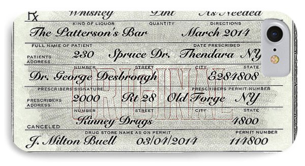 IPhone 7 Case featuring the photograph Prohibition Prescription Certificate Personalized by David Patterson