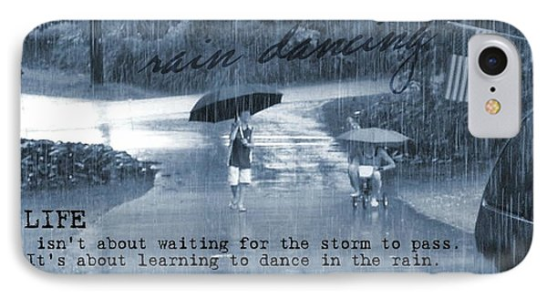 Rain Dance Quote IPhone Case