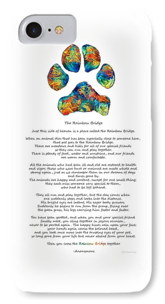 Rainbow Bridge Poem With Colorful Paw Print By Sharon Cummings IPhone Case by Sharon Cummings