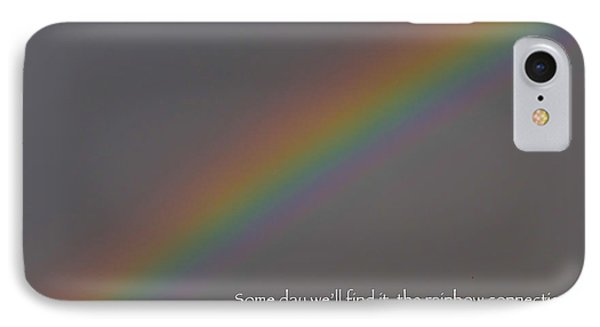 IPhone Case featuring the photograph Rainbow Connection by Julia Wilcox