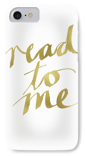 Read To Me Gold- Art By Linda Woods IPhone Case by Linda Woods