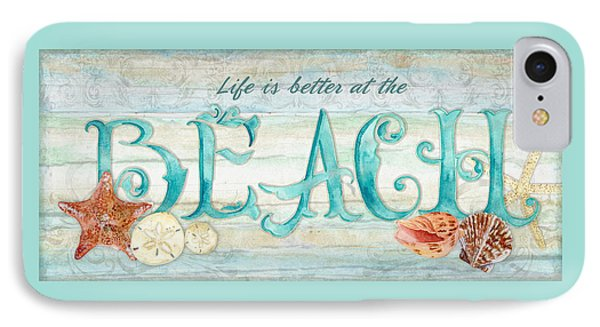 Refreshing Shores - Life Is Better At The Beach IPhone Case