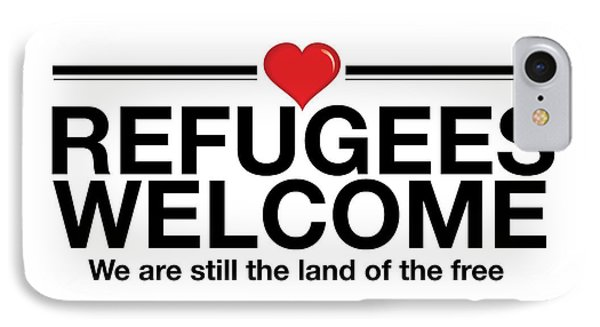 Refugees Welcome IPhone Case by Greg Slocum