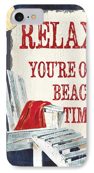 Relax You're On Beach Time IPhone Case