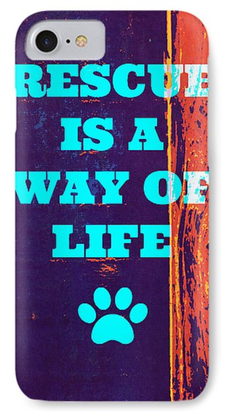 Rescue Is A Way Of Life 2 IPhone Case