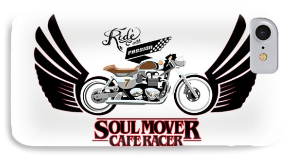 Motorcycle iPhone 7 Case - Ride With Passion Cafe Racer by Sassan Filsoof