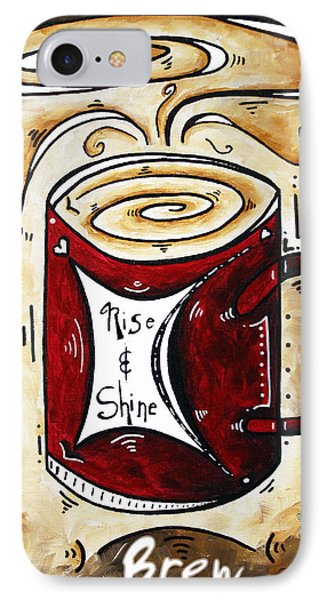 Rise And Shine By Madart Phone Case by Megan Duncanson