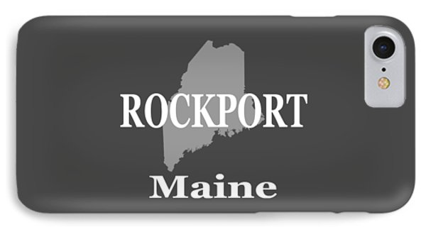 IPhone Case featuring the photograph Rockport Maine State City And Town Pride  by Keith Webber Jr