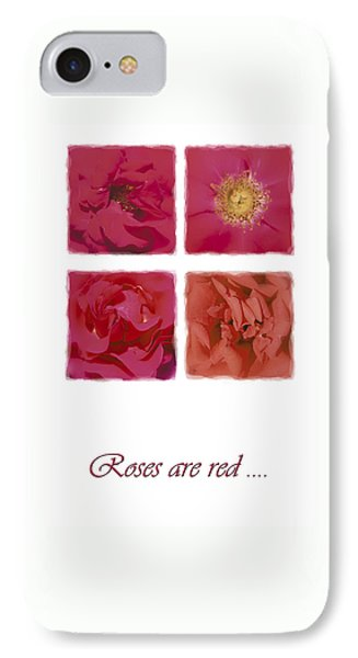 Roses Are Red .... IPhone Case by Hazy Apple
