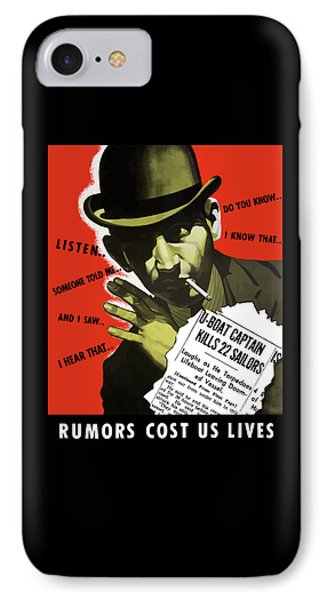 Rumors Cost Us Lives Phone Case by War Is Hell Store