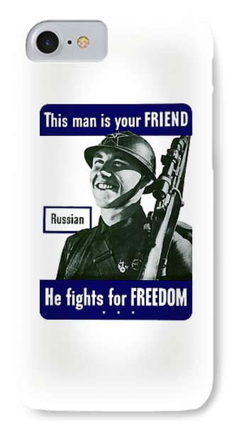 Russian - This Man Is Your Friend IPhone Case by War Is Hell Store