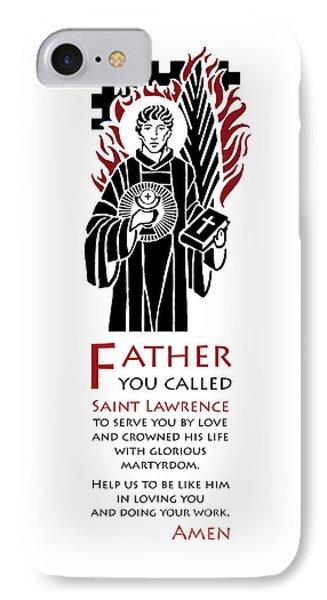 Saint Lawrence Prayer Phone Case by Lawrence Klimecki