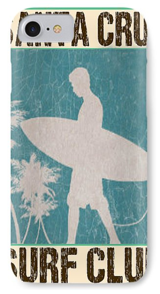 IPhone Case featuring the digital art Santa Cruz Surf Club by Greg Sharpe