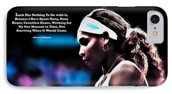 Serena Williams Motivational Quote 1b IPhone Case